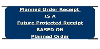 planned order receipts